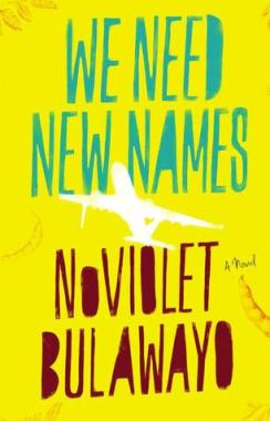 We Need New Names via Love at First Book
