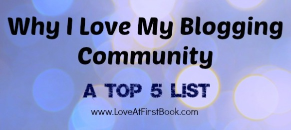 Why I Love My Blogging Community via Love at First Book