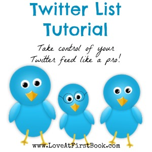 Twitter List Tutorial via Love at First Book