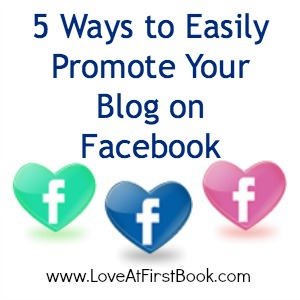 5 Ways to Easily Promote Your Blog on Facebook