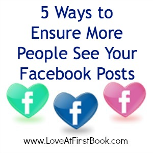 5 Ways to Ensure More People See Your Facebook Posts